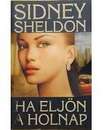 Ha eljön a holnap - Sidney Sheldon