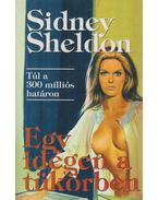 Egy idegen a tükörben - Sidney Sheldon