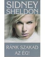 Ránk szakad az ég! - Sidney Sheldon