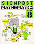 Signpost Mathematics Year 8 - A. McSeveny, R. Conway, S. Wilkes
