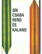 Rend és kaland (dedikált) - Sík Csaba