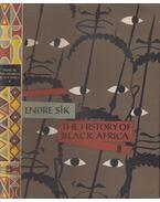 The History of Black Africa Volume 2. - Sík Endre