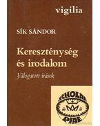 Kereszténység és irodalom - Sík Sándor