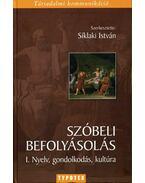 Szóbeli befolyásolás I. - Síklaki István