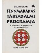 A fennmaradás társadalmi programja - Síklaky István