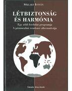 Létbiztonság és harmónia - Síklaky István