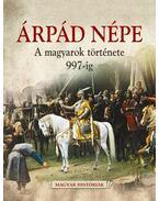 Árpád népe - Siklódi Csilla