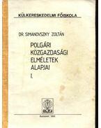 Polgári közgazdasági elméletek alapjai I-II. - Simanovszky Zoltán