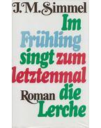 Im Frühling singt zum letztenmal die Lerche - Simmel, Johannes Mario