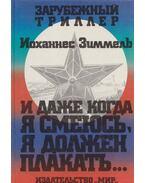 Mikor nevetek, még akkor is sírok (orosz) - Simmel, Johannes Mario
