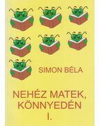 Nehéz matek, könnyedén - Simon Béla