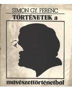 Történetek a művészettörténetből - Simon Gy. Ferenc
