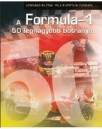 A Formula-1 legnagyobb 50 botránya - Simon István