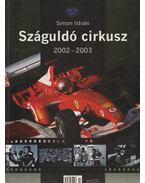 Száguldó cirkusz 2002-2003 - Simon István