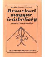 Bronzkori magyar írásbeliség - Simon Péter, Szekeres István, Varga Géza