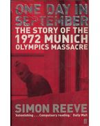 One Day in September: The story of the 1972 Munich olympc massacre - Simon Reeve