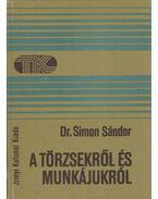 A törzsekről és munkájukról - Simon Sándor