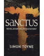 Sanctus - Revelation or Devastation? - Simon Toyne