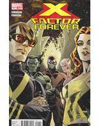 X-Factor Forever No. 1. - Simonson, Louise, Panosian, Dan