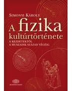 A fizika kultúrtörténete - Simonyi Károly