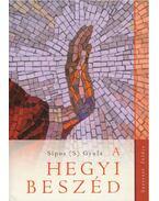A Hegyi beszéd - Sipos Gyula