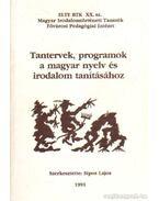 Tantervek, programok a magyar nyelv és irodalom tanításához - Sipos Lajos