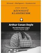 A Vörös Hajúak Ligája - The Red Headed League - Sir Arthur Conan Doyle