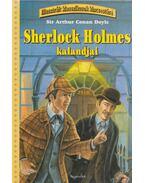 Sherlock Holmes kalandjai - Sir Arthur Conan Doyle, Kathy Wilmore