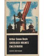 Sherlock Holmes emlékiratai - Sir Arthur Conan Doyle