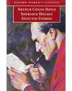 Sherlock Holmes Selected Stories - Sir Arthur Conan Doyle