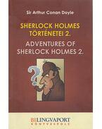 Sherlock Holmes történetei 2. - Sir Arthur Conan Doyle