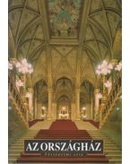 Az Országház - Sisa József, Kemény Zoltán, Karádi Ilona