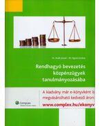 Rendhagyó bevezetés közpénzügyek tanulmányozásába - Sivák József, Dr. Vigvári András