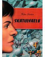 Skatulyaelv - Róka Sándor