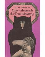 Eulen-Almanach der Traumdeutung - Skirecki, Hans