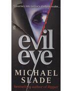 Evil Eye - Slade, Michael