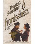 A frontsebész - Slaughter, Frank G.