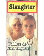 Filles de Chirurgien - Slaughter, Frank G.