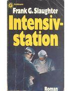 Intensivstation - Slaughter, Frank G.