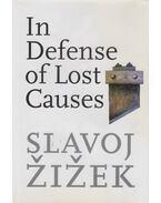 In Defense of Lost Causes - Slavoj Žižek