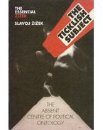 The Ticklish Subject: The Absent Centre of Political Ontology - Slavoj Zizek