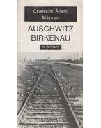 Auschwitz-Birkenau - Smolen, Kazimierz