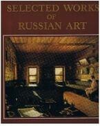 Selected works of russian art (angol-nyelvű) - Sokolova, Natalia (edited)