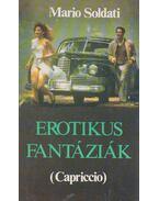 Erotikus fantáziák (Capriccio) - Soldati,Mario