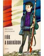 Fiúk a barikádon - Soletchnik, Bertrand