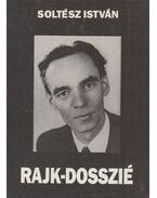 Rajk-dosszié - Soltész István
