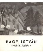 Nagy István emlékkiállítása - Solymár István