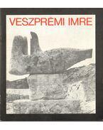 Veszprémi Imre szobrászművész kiállítása - Solymár István