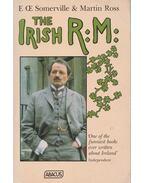 The Irish R: M: - SOMERVILLE, E. - ROSS, MARTIN