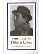 Párbaj és kultúra - Somlyó Zoltán
